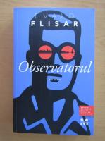 Evald Flisar - Observatorul