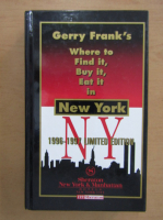 Anticariat: Gerry Frank - Where to find it, buy it, eat it in New York