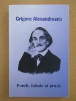 Anticariat: Grigore Alexandrescu - Poezii, fabule si proza