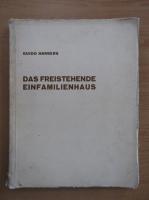Anticariat: Guido Harbers - Die Freistehende Einfamilienhaus