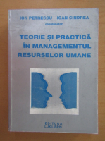 Anticariat: Ion Petrescu - Teorie si practica in managementul resurselor umane