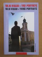 Anticariat: Iuliu Hossu - Trei portrete (editie bilingva)