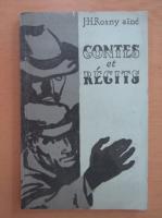 J. H. Rosny Aine - Contes et Recits
