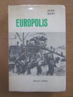 Anticariat: Jean Bart - Europolis