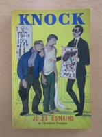 Anticariat: Jules Romains - Knock