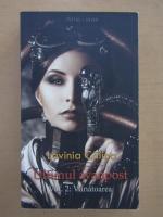 Anticariat: Lavinia Calina - Ultimul avanpost, volumul 2. Vanatoarea