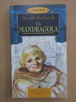 Niccolo Machiavelli - La mandragola