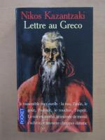 Nikos Kazantzakis - Lettre au greco