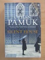 Orhan Pamuk - Silent House
