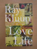 Anticariat: Ray Kluun - Love Life