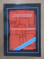 Anticariat: Revista Totalitarianism Archives, volumele 4-5, nr. 13-14, 1996-1997