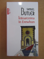 Anticariat: Samuel Butler - Intoarcerea lui Erewhon