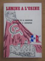Anticariat: Serge Bakou - Lenine a l'usine