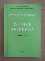 Anticariat: Studii si materiale de istorie moderna (volumul 19)