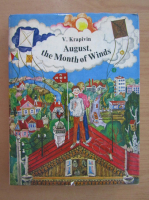 V. Krapivin - August, the Month of Winds. A Story for Schoolchildren