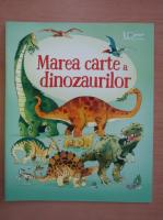 Anticariat: Alex Frith - Marea carte a dinozaurilor
