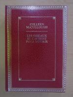 Colleen McCullough - Le Oiseaux se Cachent pour Mourir