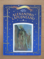 Anticariat: Costache Negruzzi - Alexandru Lapusneanu