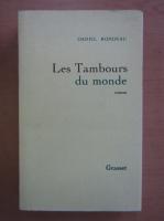 Daniel Rondeau - Les Tambours du monde