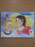 Anticariat: Evelyne Bonhomme - Toi, m'aimes?