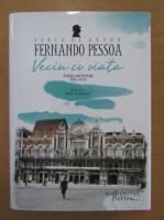 Anticariat: Fernando Pessoa - Vecin cu viata