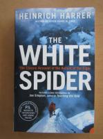 Anticariat: Heinrich Harrer - The White Spider
