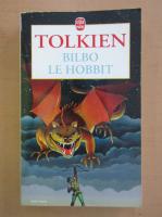 J. R. R. Tolkien - Bilbo le Hobbit