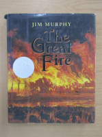 Anticariat: Jim Murphy - The Great Fire