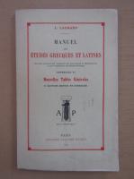 L. Laurand - Manuel des etudes grecques et latines