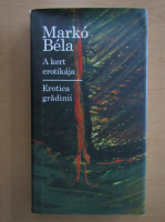 Anticariat: Marko Bela - Erotica gradinii