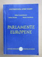 Anticariat: Mihai Constantinescu - Parlamente europene