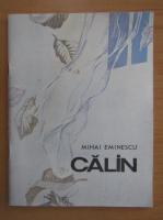 Mihai Eminescu - Calin