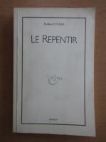 Anticariat: Rodica Iulian - Le Repentir