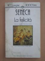 Seneca - La felicita
