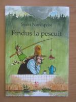 Anticariat: Sven Nordqvist - Findus la pescuit