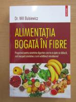 Anticariat: Will Bulsiewicz - Alimentatia bogata in fibre