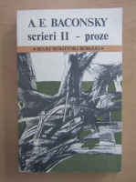 Anticariat: A. E. Baconsky - Scrieri. Proze (volumul 2)