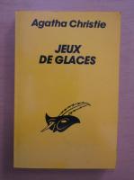 Anticariat: Agatha Christie - Jeux de glaces