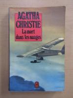 Anticariat: Agatha Christie - La mort dans les nuages