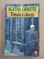 Anticariat: Agatha Christie - Temoin a charge