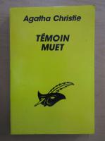 Anticariat: Agatha Christie - Temoin muet