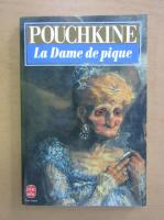 Alexandre Pouchkine - La Dame de pique