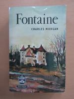 Anticariat: Charles Morgan - Fontaine