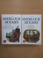 Conan Doyle - Sherlock Holmes (volumele 1 si 2)