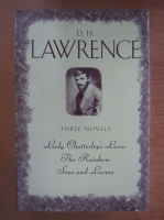 Anticariat: D. H. Lawrence - Lady Chatterley's Lover. The Rainbow. Sons and Lovers