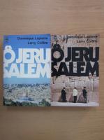 Dominique Lapierre - O Jerusalem (2 volume)