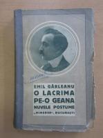 Anticariat: Emil Garleanu - O lacrima pe-o geana