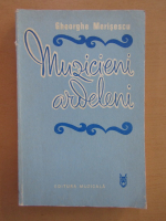 Gheorghe Merisescu - Muzicieni ardeleni