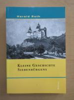 Anticariat: Harald Roth - Kleine Geschichte Siebenburgens