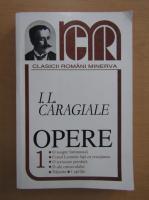 Anticariat: Ion Luca Caragiale - Opere (volumul 1)
